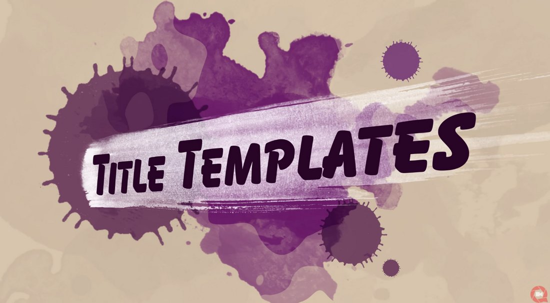 Painted Titles - Free Premiere Pro Title Template