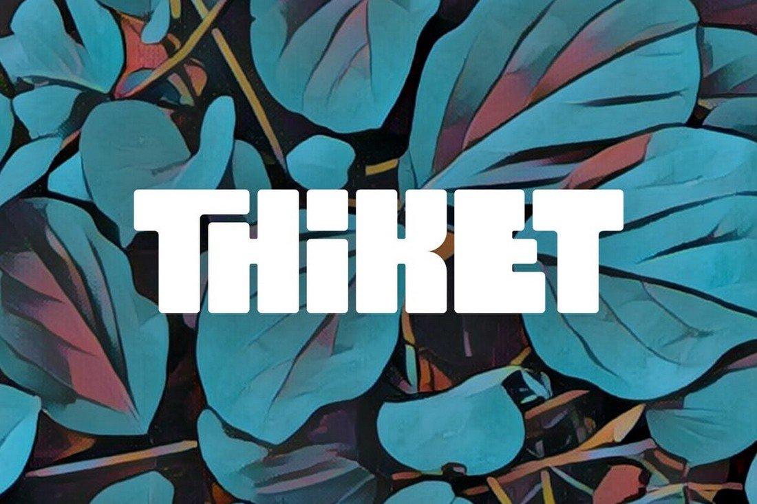 Thiket - Fun Thik Font